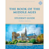 The Book of the Middle Ages Student Guide-Charter/Public Edition