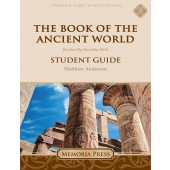 The Book of the Ancient World Student Guide-Charter/Public Edition