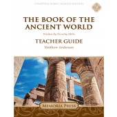 The Book of the Ancient World Teacher Guide-Charter/Public Edition