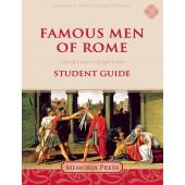 Famous Men of Rome Student Guide-Charter/Public Edition