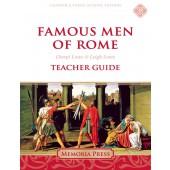Famous Men of Rome Teacher Guide-Charter/Public Edition