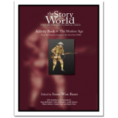 The Story of the World Volume 4: The Modern Age, Activity Guide