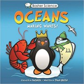 Basher Science: Oceans, Making Waves!