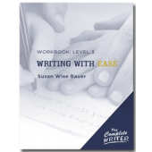 Writing With Ease Workbook 3