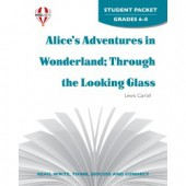 Novel Unit Alice's Adventures in Wonderland through the Looking Glass Student packet