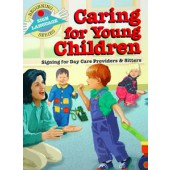 Caring For Young Children Sign