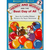 Henry And Mudge And The Best Day Of All Ready To Read Level 2