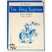 The Study of The Pony Express, Christian Unit Study Guide