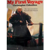 Christopher Colombus, My First Voyage to America