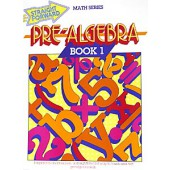 Straight Forward Pre-Algebra Book 1