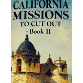 California Missions to Cut Out Book II