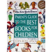 The Parent's Guide to the Best Books for Children