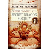 Chinesse Cinderella and the Secret Dragon Society