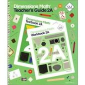 Dimensions Math Teacher's Guide 2A - Singapore Math