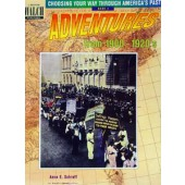 Choosing Your Way Through America's Past - Adventures From 1900