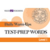 Daily Warm-Ups: Test Prep Words, Level I