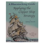 Bluestocking Guide: Applying The Clipper Ship Stragtegy Guide