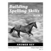 Building Spelling Skills 7 Key, Second Edition
