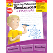 Writing Fabulous Sentences & Paragraphs Grades 4-6+