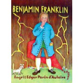 Benjamin Franklin by Ingri & Edgar d'Aulaire