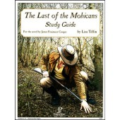 Last of the Mohicans Study Guide by Progeny Press