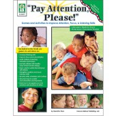 """""""Pay Attention, Please!"""" Resource Book Grade PK-5"""