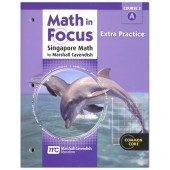 Math in Focus: The Singapore Approach Grade 8 (Course 3) Extra Practice A