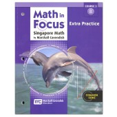 Math in Focus: The Singapore Approach Grade 8 (Course 3) Extra Practice B