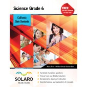 California Science Grade 6 (Solaro Study Guide)