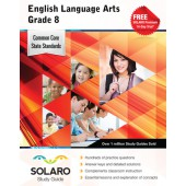Common Core English Language Arts Grade 8 (Solaro Study Guide)