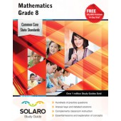 Common Core Mathematics Grade 8 (Solaro Study Guide)