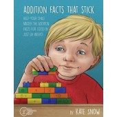 Addition Facts that Stick The Well Trained Mind