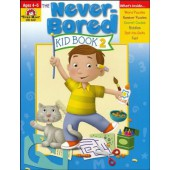 Never-Bored Kid Book 2, Ages 4-5  Evan-Moor