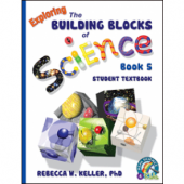 Exploring the Building Blocks of Science Book 5 Student Textbook (Grade 5)