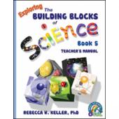 Exploring the Building Blocks of Science Book 5 Teacher's Manual (Grade 5)