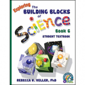 Exploring the Building Blocks of Science Book 6 Student Textbook (Grade 6)