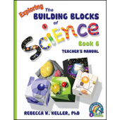 Exploring the Building Blocks of Science Book 6 Teacher's Manual (Grade 6)