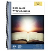 IEW Bible Based Writing Lessons Student Book
