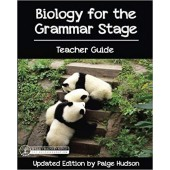 Biology for the Grammar Stage Teacher Guide - Elemental Science