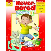 The Never-Bored Kid Book 2, Ages 6-7  Evan-Moor