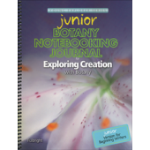 Exploring Creation with Botany Junior Notebooking Journal (Apologia)