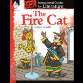 The Fire Cat: An Instructional Guide for Literature - Teacher Created Materials