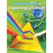 Young Explorer Series: Exploring Creation with Chemistry and Physics (Apologia)