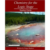 Chemistry for the Logic Stage Student Guide - Elemental Science