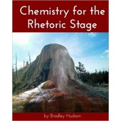 Chemistry for the Rhetoric Stage - Elemental Science