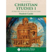 Christian Studies I Student Book, Second Edition Memoria Press