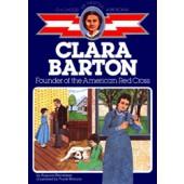 Clara Barton (Childhood of Famous Americans Series)