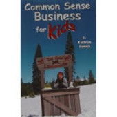 Common Sense Business for Kids