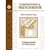 Composition & Sketchbook III: College-Ruled for Older Students