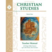 Christian Studies I Teacher Manual, Second Edition Memoria Press